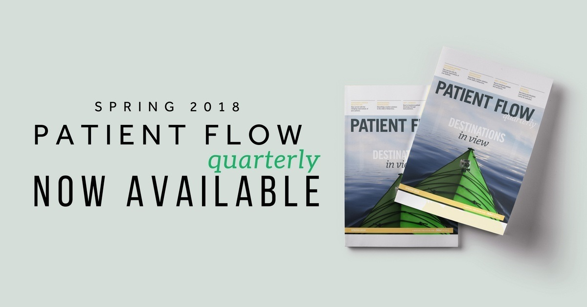 Patient Flow Quarterly | Issue 9 | Spring 2018