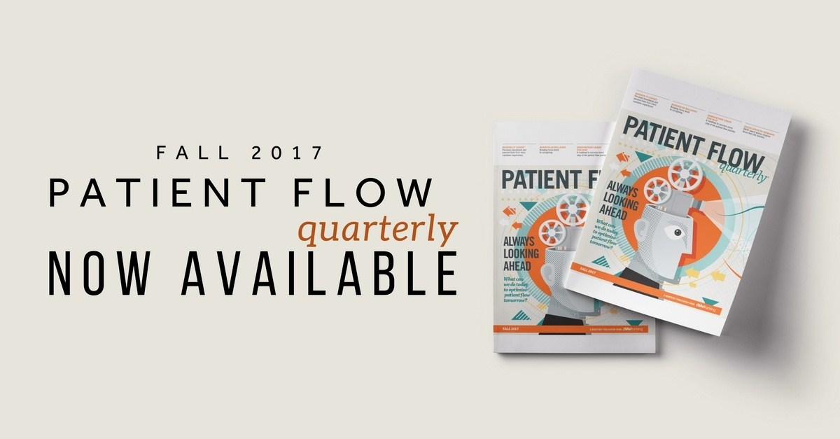 Patient Flow Quarterly | Fall 2017 | Issue 7